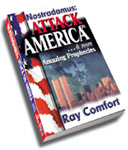 Nostradamus Attack on America & MORE AMAZING PROPHECIES